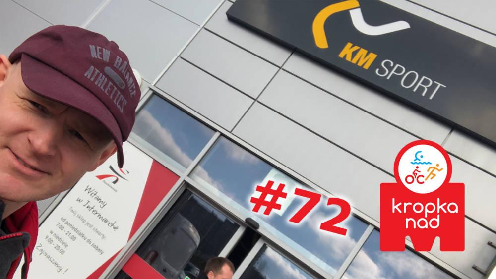 KnM #72 – Biznes rowerowy i własny team triathlonowy KM Sport Pro Team