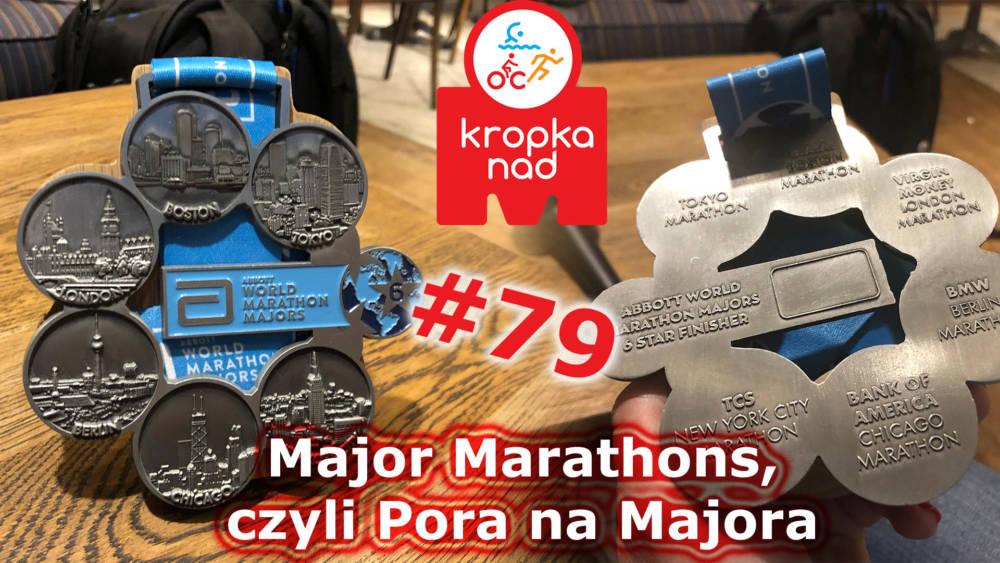 KnM #79 – Major Marathons, czyli Pora na Majora – Ola Mądzik