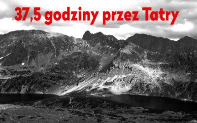 #85: Wielka Korona Tatr w 37,5 godziny – Kacper Tekieli